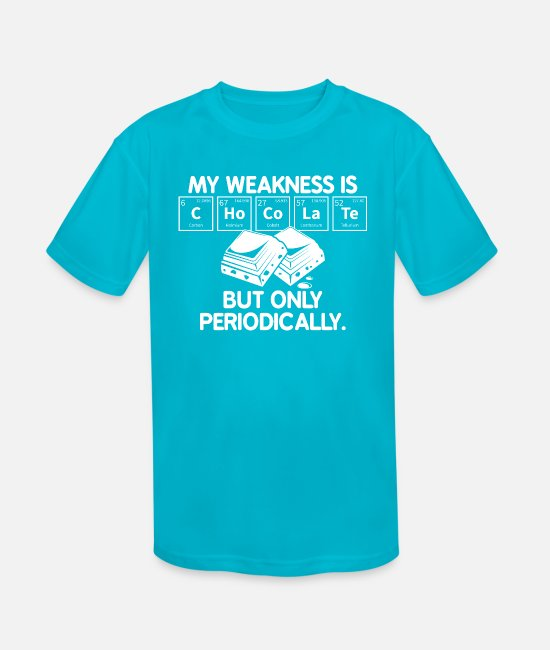Periodic Table T-Shirts - Chemistry Gifts: My Weakness is - Kids' Sport T-Shirt turquoise