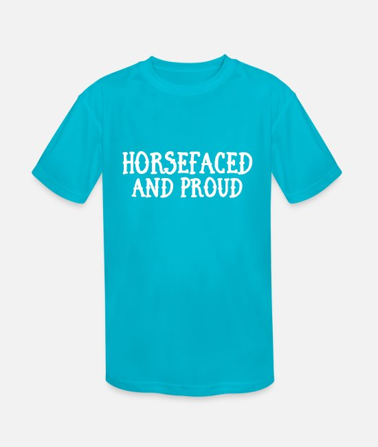Hashtag T-Shirts - Horsefaced And Proud - Kids' Sport T-Shirt turquoise