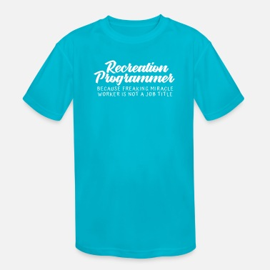 Recreational Recreation Programmer - Kids' Sport T-Shirt