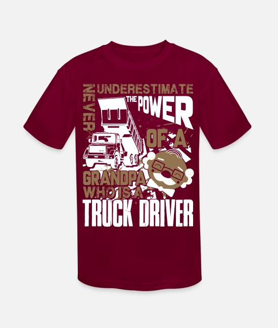 Grandpa T-Shirts - The Power Of A Grandpa Who Is A Truck Driver Shirt - Kids' Sport T-Shirt burgundy