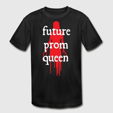 Prom King Future Prom Queen - Kid's Moisture Wicking Performance T-Shirt
