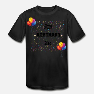 Birthday Kid Birthday Kid - Kids' Moisture Wicking Performance T-Shirt