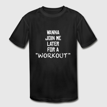 WORKOUT - SEX - GYM - Kid's Moisture Wicking Performance T-Shirt