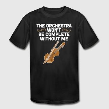 The orchestra won't be complete without violin - Kid's Moisture Wicking Performance T-Shirt
