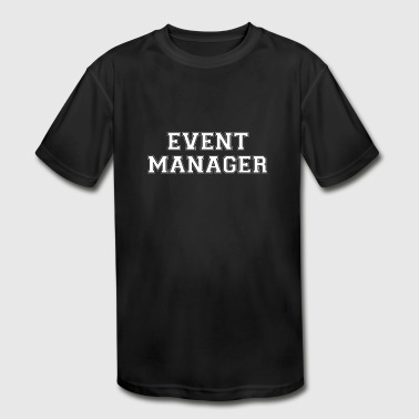 Event Manager - Kid's Moisture Wicking Performance T-Shirt