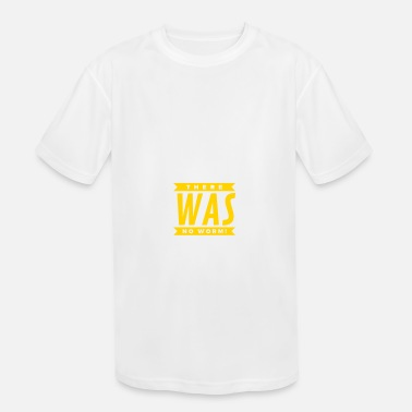 Late Early I Woke Up Early. There Was No Worm! - Kids' Sport T-Shirt