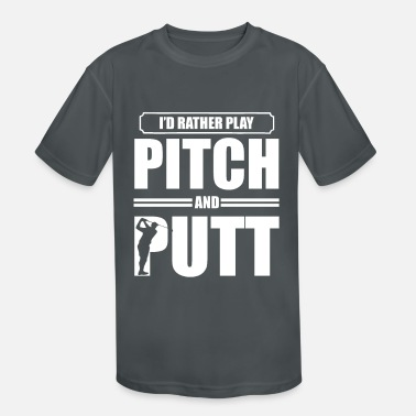 Pitch Pitch and Putt Pitch and Putt Pitch and Putt - Kids' Sport T-Shirt