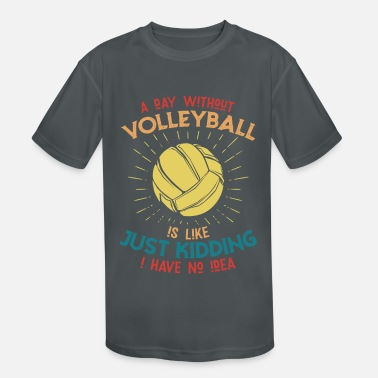 Volleyball Sayings Funny volleyball saying - Kids' Sport T-Shirt