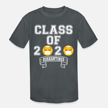 Class Of 2020 Class of 2020 Quarantined - Kids' Sport T-Shirt