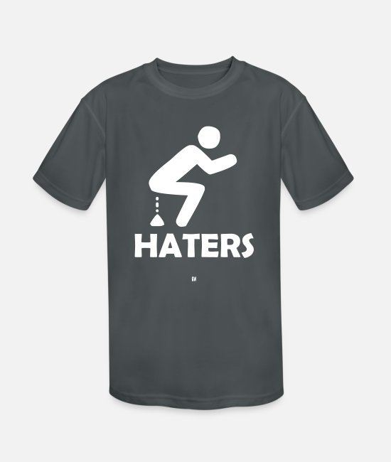Haters T-Shirts - Shitting On Haters - Kids' Sport T-Shirt charcoal
