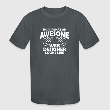 awesome web designer - Kid's Moisture Wicking Performance T-Shirt