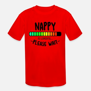 Nappy Nappy is Loading - Kids' Sport T-Shirt
