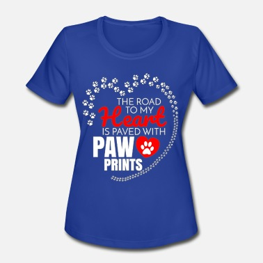 Labradoodle Paw Prints The Road To My Heart Is Paved With Paw Prints - Women's Moisture Wicking Performance T-Shirt
