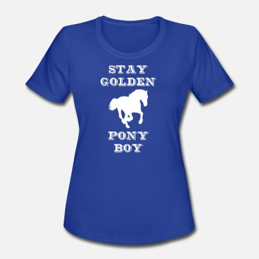 John C Reilly Stay Golden Pony Boy - Women's Moisture Wicking Performance T-Shirt