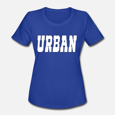 Upper Franconia urban - Women's Moisture Wicking Performance T-Shirt
