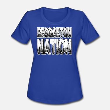 Reggaeton Reggaeton Nation - Women's Moisture Wicking Performance T-Shirt