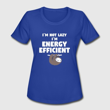 Sloshed Slosh lazy energy efficient slosh animal gift - Women's Moisture Wicking Performance T-Shirt