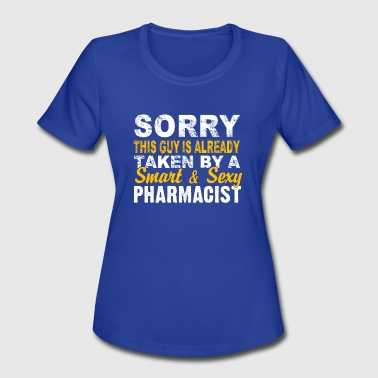 A Smart And Sexy Pharmacist T Shirt - Women's Moisture Wicking Performance T-Shirt