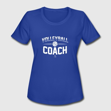 Volleyball Coach - Women's Moisture Wicking Performance T-Shirt