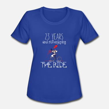 Celebrating 23 Years 23 Years And Still Enjoying The Ride Anniv Apparel - Women's Moisture Wicking Performance T-Shirt