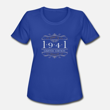 Vintage 1941 Limited Edition 1941 Aged To Perfection - Women's Sport T-Shirt