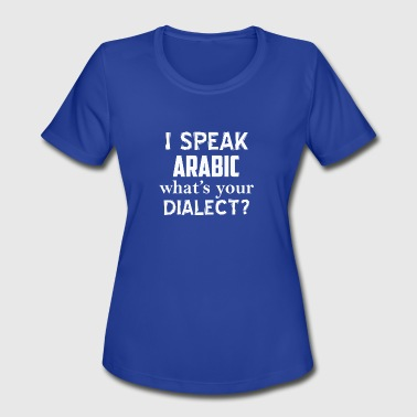 Arabic dialect - Women's Moisture Wicking Performance T-Shirt