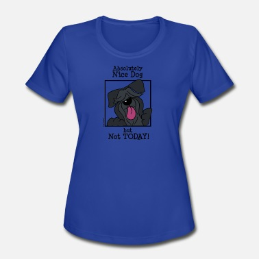 Tongue Absolutely nice dog, but not today! - Women's Moisture Wicking Performance T-Shirt
