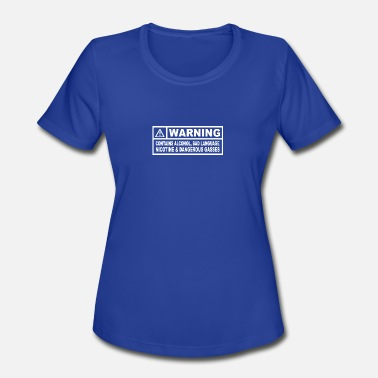 Contains Alcohol CONTAINS ALCOHOL - Women's Sport T-Shirt