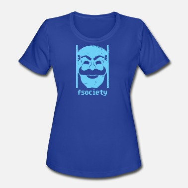Fsociety Fsociety - Women's Moisture Wicking Performance T-Shirt