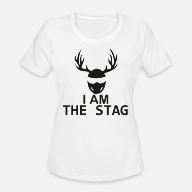 Shit Stag Party I Am The Stag Stag Night - Women's Moisture Wicking Performance T-Shirt