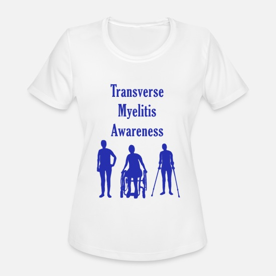 Myelitis T-Shirts - Transverse Myelitis Awareness - Blue - Women's Sport T-Shirt white