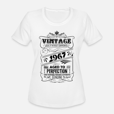 Since 1967...original Aged To Perfection Vintage Aged To Perfection 1967 - Women's Moisture Wicking Performance T-Shirt
