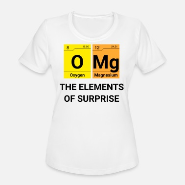 Element Omg OMG Elements of surprise Chemistry - Women's Moisture Wicking Performance T-Shirt