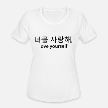 7395f1002c Korean Quotes LOVE YOURSELF Funny T Shirt Korean love yourself -  Women's. Women's ...