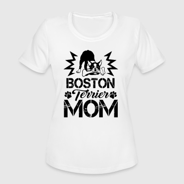 Boston Terrier Mom Shirt - Women's Moisture Wicking Performance T-Shirt