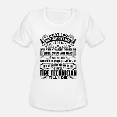Tire Tire Technician Job Title Shirt - Women's Moisture Wicking Performance T-Shirt