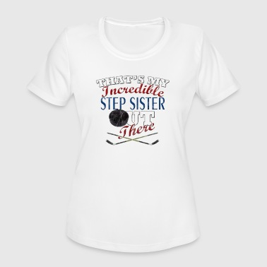 Hockey Step Sister or Brother Gift - Women's Moisture Wicking Performance T-Shirt