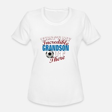 Soccer Coach Gift Soccer Grandson, Grandpa or Grandma Gift - Women's Moisture Wicking Performance T-Shirt