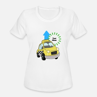 Taxi Taxi Mom - Women's Sport T-Shirt