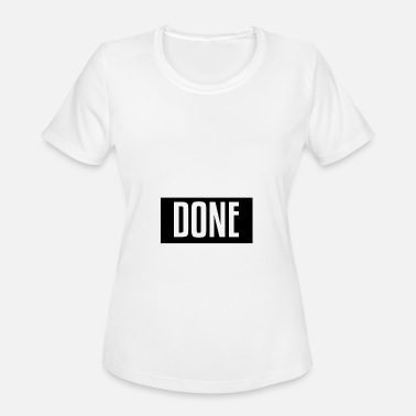 Fuck Luck Fuck Luck get shit done - Women's Moisture Wicking Performance T-Shirt