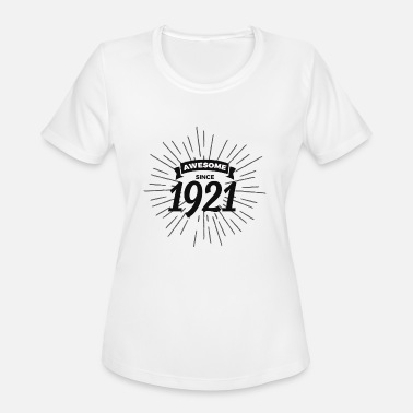 1921 Awesome since 1921 - Women's Sport T-Shirt