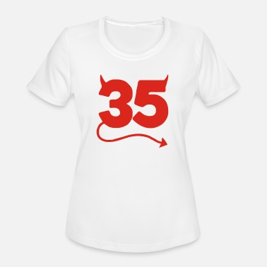 35th Birthday Funny - Women's Moisture Wicking Performance T-Shirt