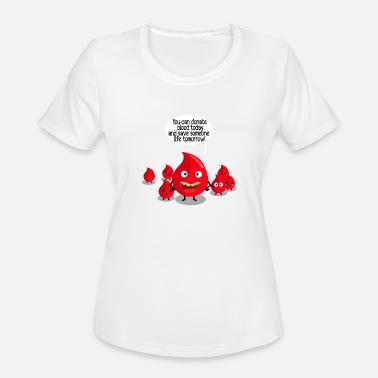 Donation donate blood - Women's Moisture Wicking Performance T-Shirt