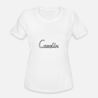 Caroline Team Carolin - Women's Moisture Wicking Performance T-Shirt