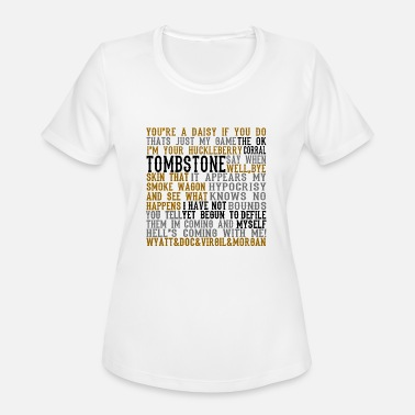 Tombstone Tombstone Movie Quotes - Women's Sport T-Shirt