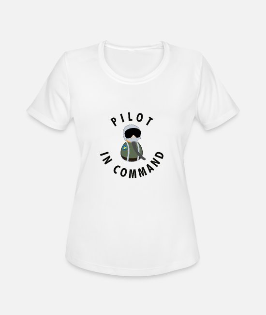 Pilot T-Shirts - Pilot in Command Gift Idea Airforce - Women's Sport T-Shirt white