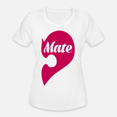 Mates Mate - Women's Sport T-Shirt