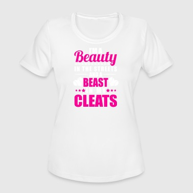 Beast In My Cleats Beauty In The Streets Beast In My Cleats - Women's Moisture Wicking Performance T-Shirt