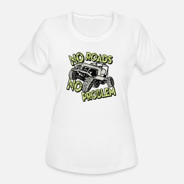 Road Jeep No Roads No Problem - Women's Sport T-Shirt