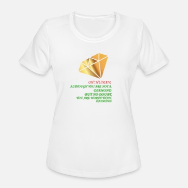 oh human you are worth than diamond shirt - Women's Sport T-Shirt